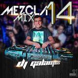 Mezcla Mix 14 - Dj Galamix Gala Mixer