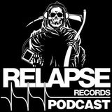 Relapse Records Podcast #42 w/ Nothing - April 2016