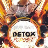 JEFF HAX @Detox Podcast 057