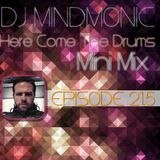 Here Come The Drums - Episode 21.5 - Mini Mix