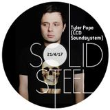 Solid Steel Radio Show 21/4/2017 Hour 1 - Tyler Pope (LCD Soundsystem)