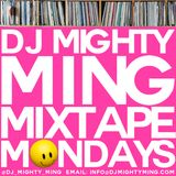 DJ Mighty Ming Presents: Mixtape Mondays 46