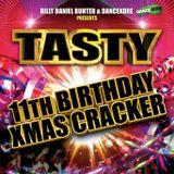 Tasty 11th Birthday & Xmas Bash live set