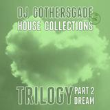 Trilogy - Part 2 - Dream