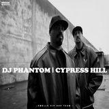 DJ PHANTOM - CYPRESS HILL