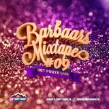 Barbaars Mixtape #09: Het Foute Uur