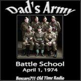 Dad's Army - Battle School (04-01-74)