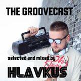 Hlavkus presents The Groovecast 031