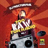Too Raw For Radio Vol. 1
