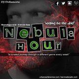 The Nebula Hour Breaks edition with Dellamorte - Urban Warfare Crew - 08.02.18