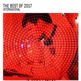 The Best of 2017 - Te Jodes y Bailas (International Edition)