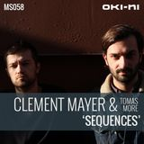 SEQUENCES by Clement Meyer & Tomas More