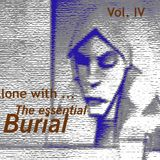 Proyecto 'Burial' (new mixtape mashed up by Alberto & friends)