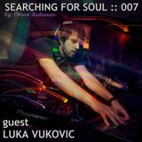 Searching for Soul with Luka Vukovic (Episode 007)