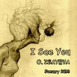 O. ISAYEVA - I See You (January 2018)
