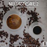 Nu-Jazz Café 2 - From Kyoto to London