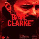 Dave Clarke @ Opium Rooms Dublin - 16.12.2016