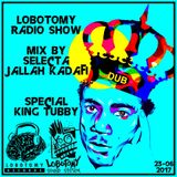 "Lobotomy Sound System & Selecta Jallah Kadafi  "" Special King Tubby & Reggae Dub "" 23-06-2017 ..."