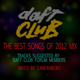 """The Daft Club's """"Best Tracks of 2012"""" Mix"""