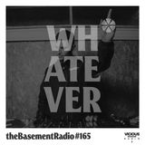 theBasement Radio #165 - Whatever Pure House Mix