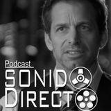Sobre Zack Snyder 3x12 Sonido Directo Podcast