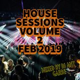 HOUSE SESSIONS VOL 2 FEB 2019 MIXED BY DJ ANT GARBE