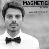 Magnetic Magazine Guest Podcast: D33P