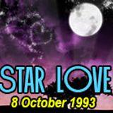 Star Love @ The Generator, Saturday 8 October 1993