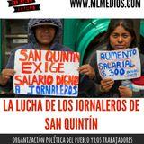 Forjando Futuro - La lucha de los jornaleros de San Quintín