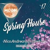 DjNicoAndreani-NewSchoolRercord-Dj @Set Live SpringHouse 2017
