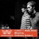 Ordinary Subject @ We-Love-House.fm DJ Set 02.04.2012