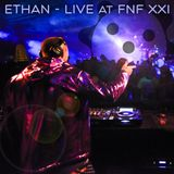 Ethan - Live at FnF Summer Campout XXI