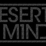 Desert Minds - Mindcast EP. #8