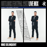 Mike Delinquent - Outlook Live Series 2017