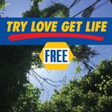 Try Love, Get Life Free, Lo-Fi Mixtape _ 2018