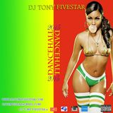 DANCEHALL DANCEHALL - Dj Tony Fivestar