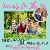 Avalon Darnesh (Author & Home Education parent) Interview