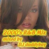 2000's R&B Mix