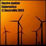 Electro-junkier - Cybernetics @ ElectroMix [001]