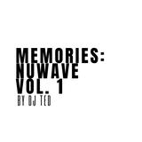 Memories: NuWave Vol.1 by DJ Ted