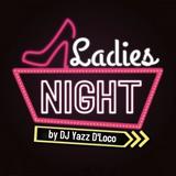 Ladies Night Mashup