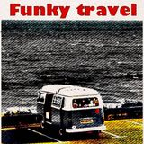 Funky travel