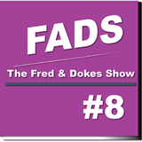 FADS (Fred And Dokes Show) #8