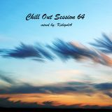 Chill Out Session 64