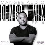Mangee Audio - Dembow Mix Ep. 4