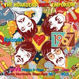 The Hoarders' Vinyl Emporium 193 - '1967'