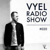 Vyel Radio Show #020 - Dance, House & Progressive House DJ Mix