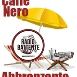 Radio Battente - Caffè Nero Abbronzante - 18/06/2014