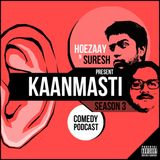 KaanMasti Season 3 Episode 1