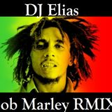 DJ Elias - Bob Marley RMIX